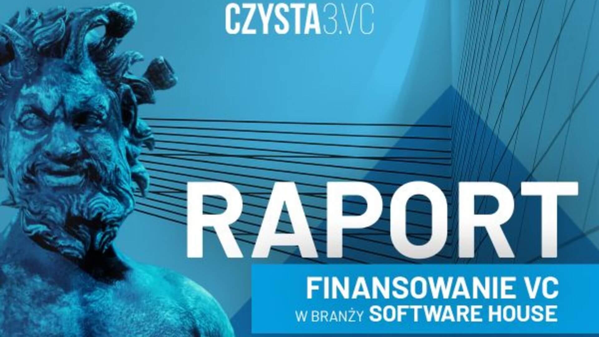 Raport: Finansowanie venture capital w branży software house